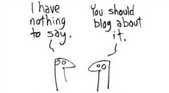 n blogger må ikke nødvendigvis ha noe viktig på hjerte. Det eneste som teller er at man sier noe.