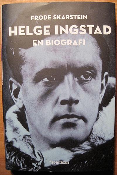 Helge Ingstad har vært nærmest et idol for utallige norske friluftsentusiaster. Men biografien om ham påfører legenden noen skjemmende riper i lakken.