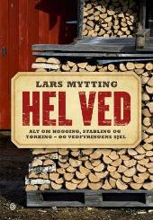 """Boka """"Hel ved"""" av Lars Mytting ble utgitt på Kagge forlag tidligere i år."""